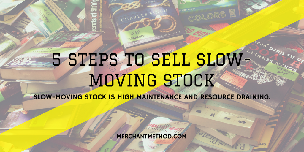 Merchant Method 5 Steps to Sell Slow-Moving Stock | Retail Sale | Retail Markdowns | Pricing | Inventory Metrics | Inventory Turn | Visit merchantmethod.com/retailtrends