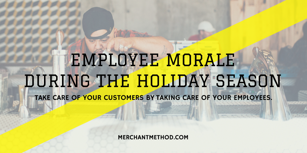 Merchant Method Employee Morale During the Holiday Season | Small Business | Retail | Management Strategies | Visit merchantmethod.com/retailtrends