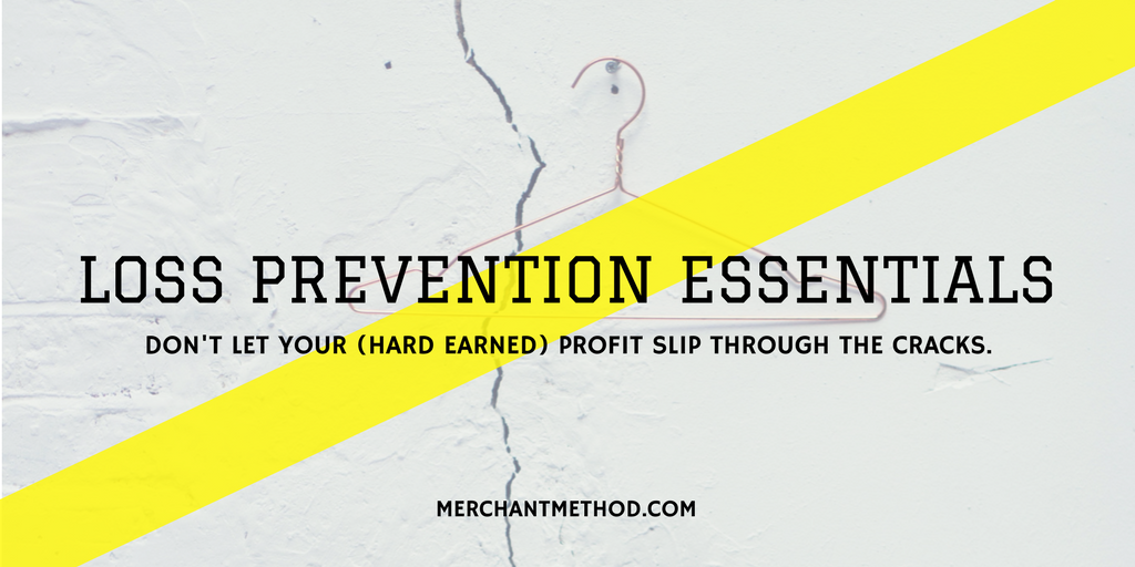 Merchant Method Retail Loss Prevention Essentials | LP | Employee Theft | Store Theft | Theft Prevention | Visit merchantmethod.com/retailtrends