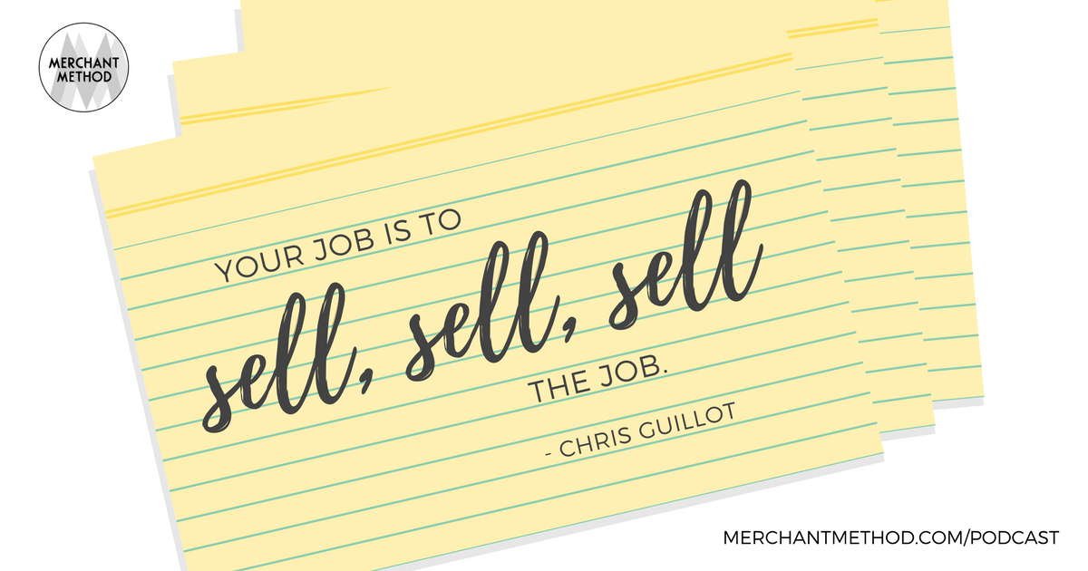 Retail Shift Podcast Episode Selling the Job | Visit merchantmethod.com